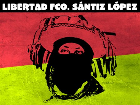 !Libertad para Francisco Sántiz, Base de Apoyo Zapatista!