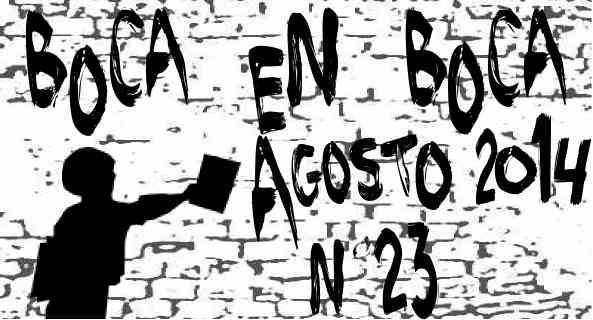 """CHIAPAS: Revista de BoCa En BoCa número 23 . """"No importa quienes somos, sino qué hacemos""""."""
