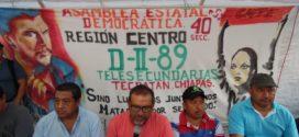 AED_CNTE CHIAPAS, NO PERMITIRÁ IMPOSICIÓN EN CADENA DE CAMBIOS Y ASCENSOS
